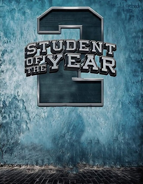 Student of the Year 2 Movie Poster Editing Background HD.