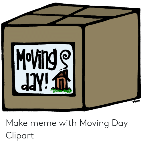 Make Meme With Moving Day Clipart.