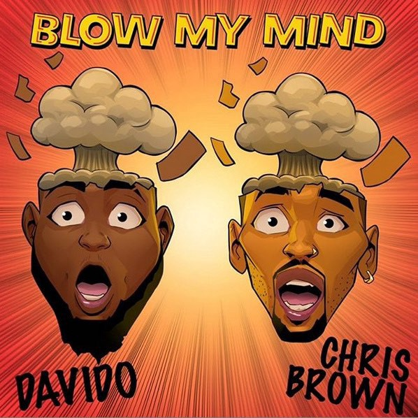 Davido X Chris Brown — Blow My Mind mp3 download.