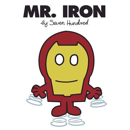 Mr. Iron.