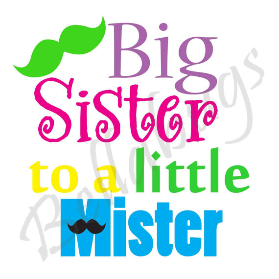Big Sister to a little Mister IRON ON TRANSFER.