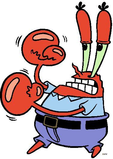 Mr Krabs.