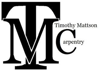 Timothy Mattson Carpentry.