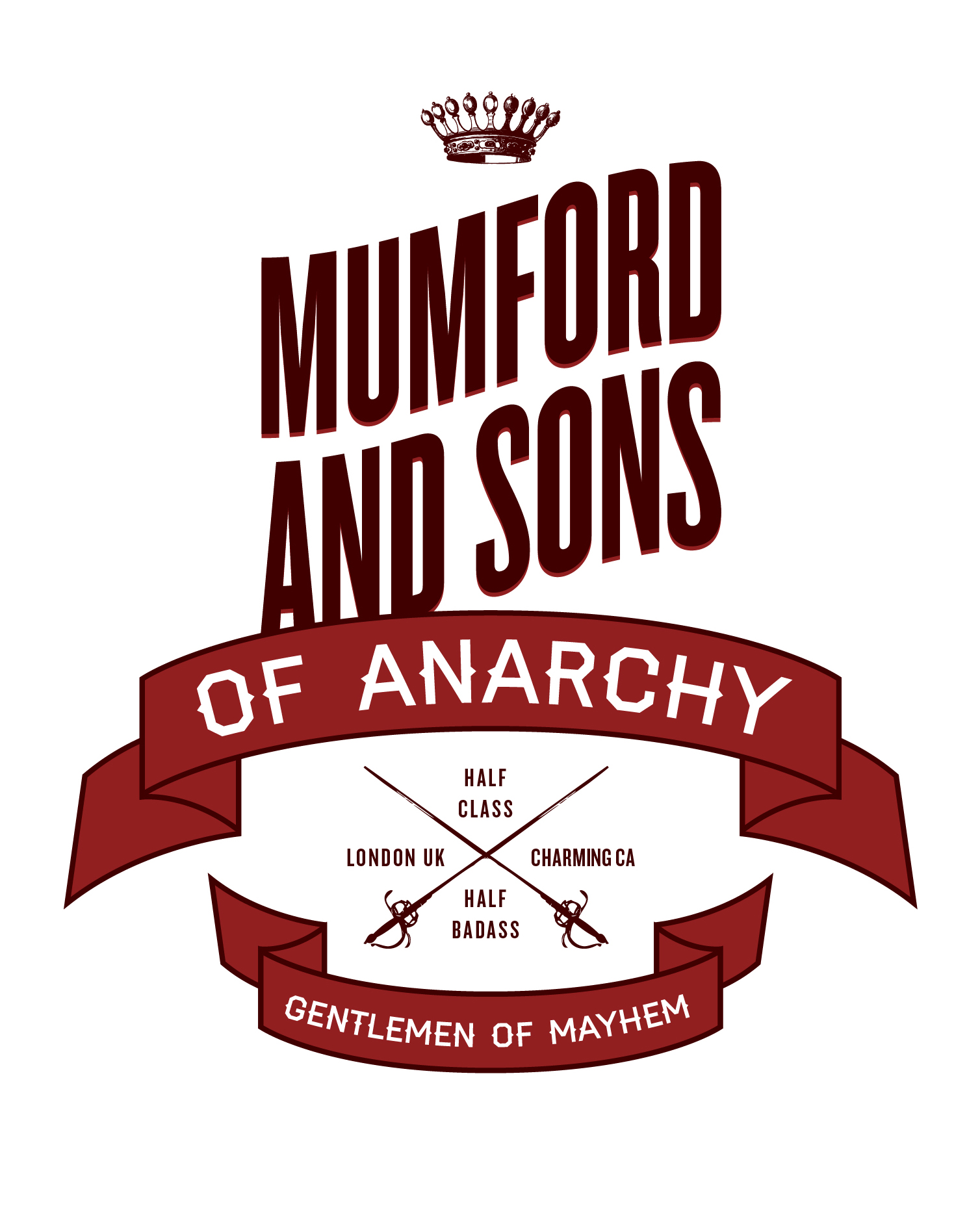 Mumford and Sons of Anarchy..