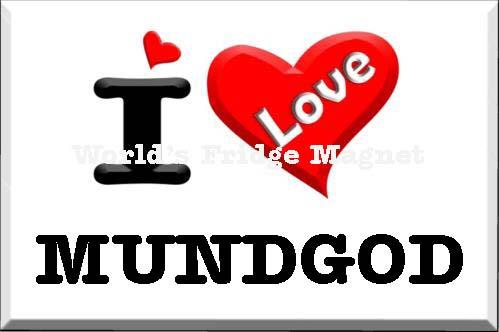I love MUNDGOD.
