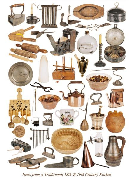 Items from a Traditional Eighteenth & Nineteenth Century Kitchen.