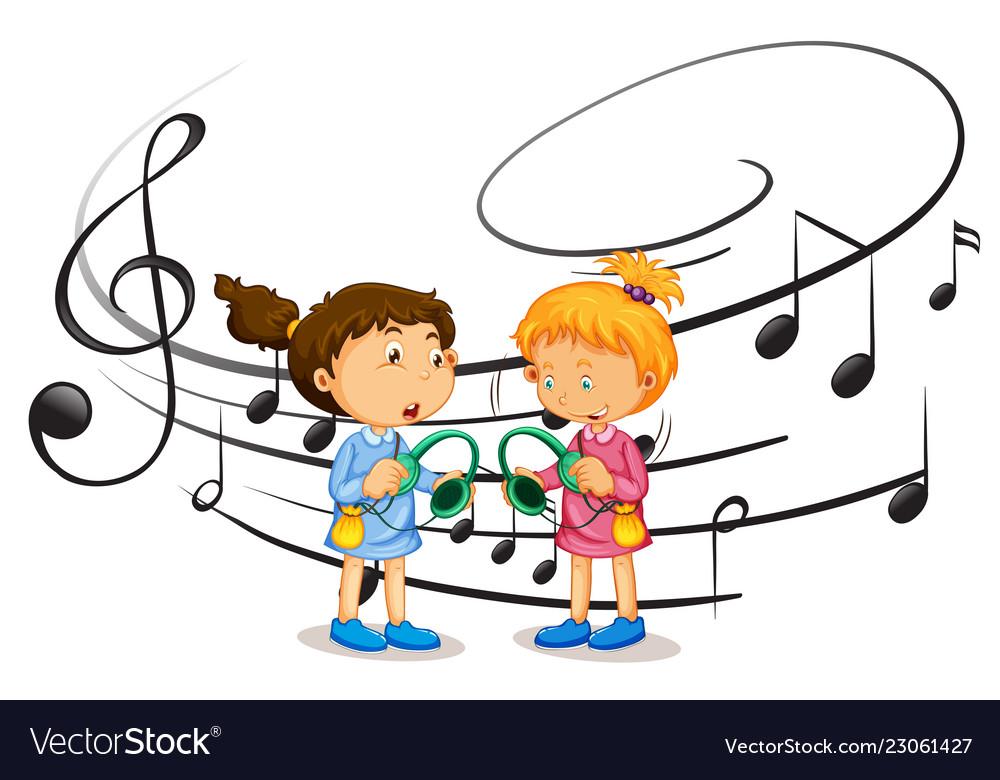 Girls listening to music.