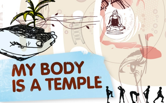 My Body is a Temple, Bro.