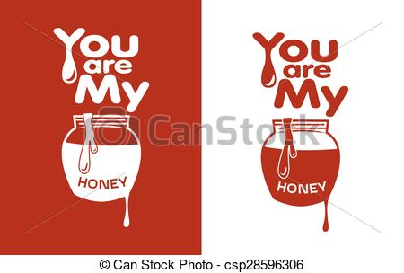 Vector Clipart of You are my Honey t shirt design.