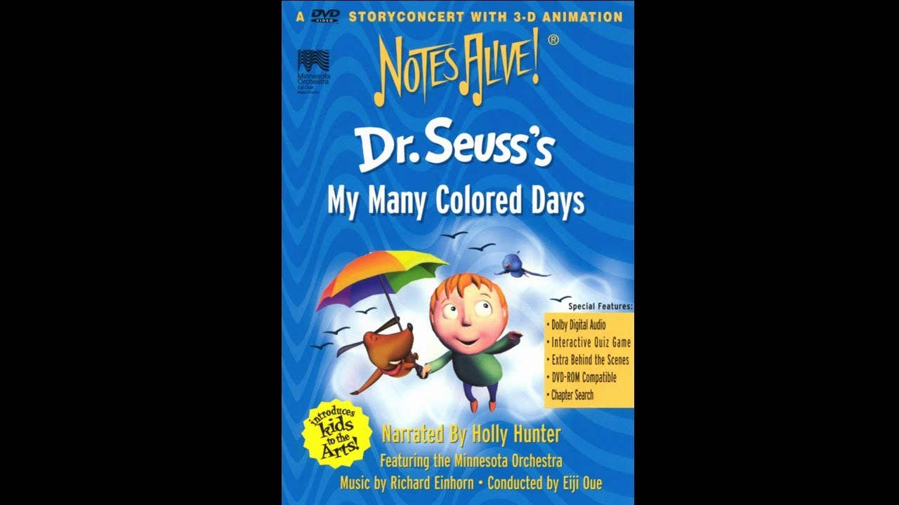 Notes Alive!: Dr. Suess' My Many Colored Days.
