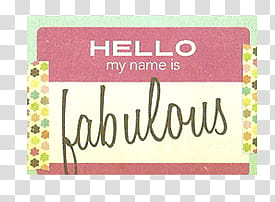 pink background with Hello My Name Is Fabulous text overlay.