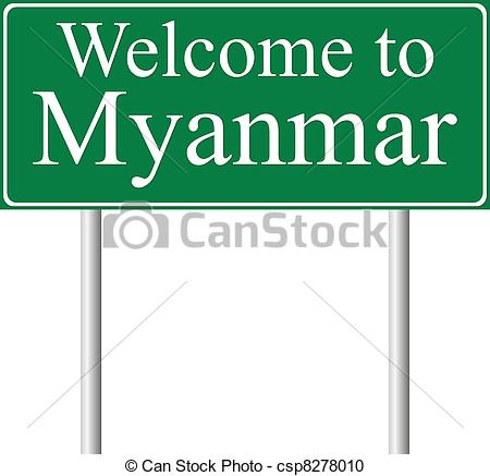 Vector Clipart of Welcome to Myanmar, concept road sign isolated.