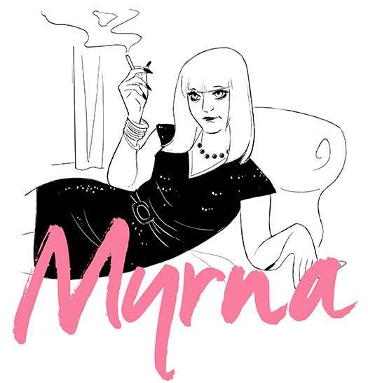 Myrna.