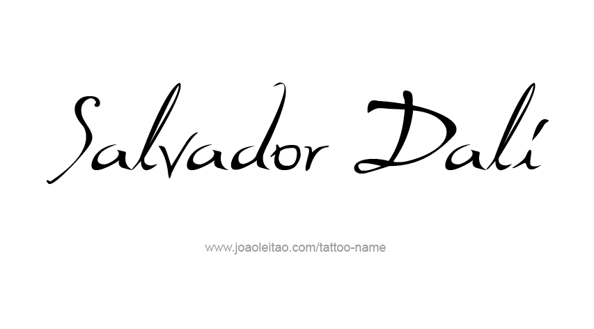 Salvador Dali Artist Name Tattoo Designs.