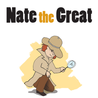 Nate the Great.