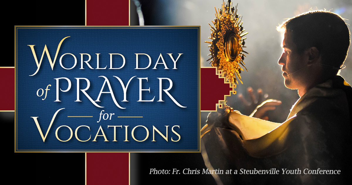 World Day of Prayer for Vocations.