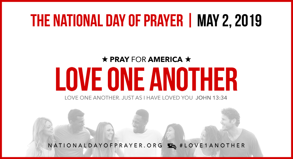 2019 National Day of Prayer Theme Revealed: 'Love One.