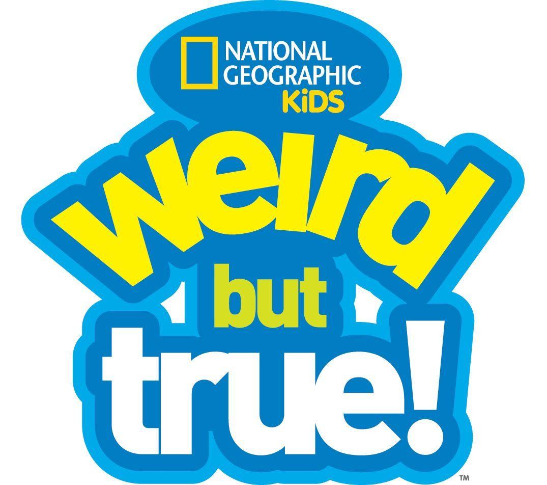 Weird But True!.