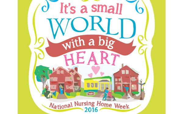 National Nursing Home Week 2016 Theme Announced.