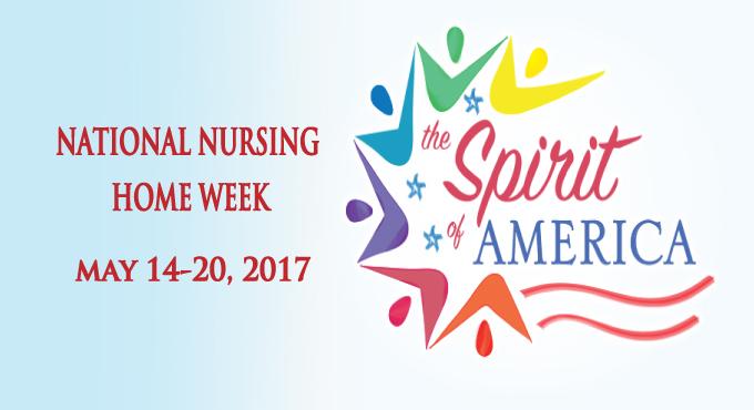 National Nursing Home Week 2017.
