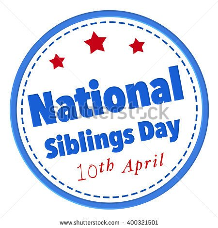 45 Amazing Siblings Day Greeting Pictures.