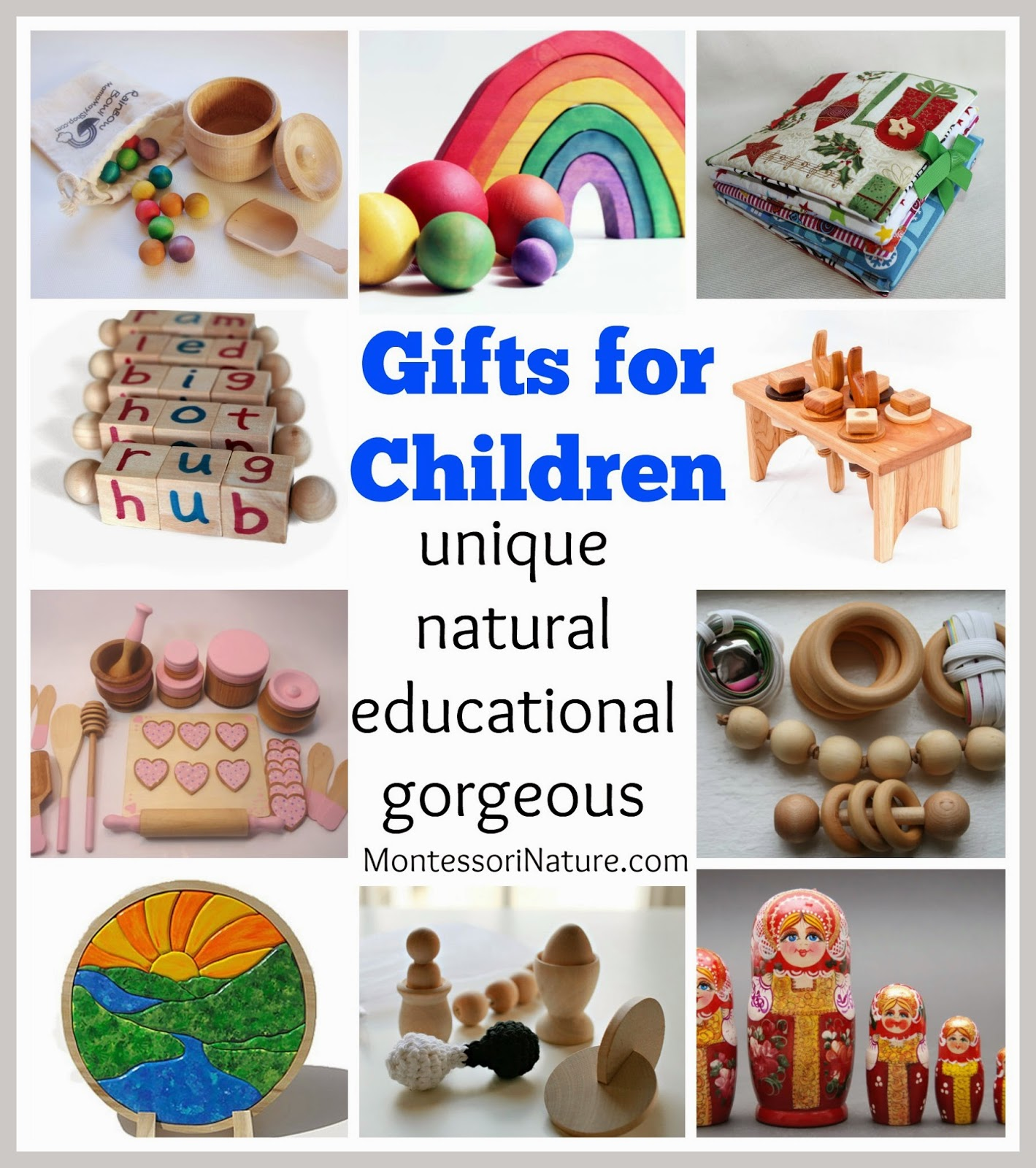Gifts for Children. {Unique Natural Educational Gorgeous.
