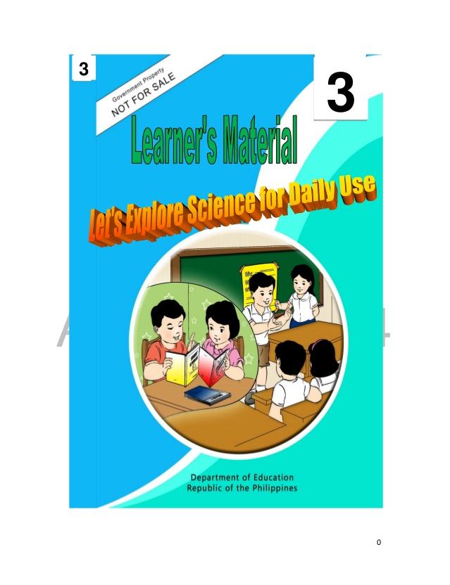 K TO 12 GRADE 3 LEARNER'S MATERIAL IN SCIENCE.