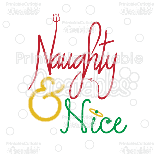 Naughty & Nice Title SVG Cutting File & Clipart.