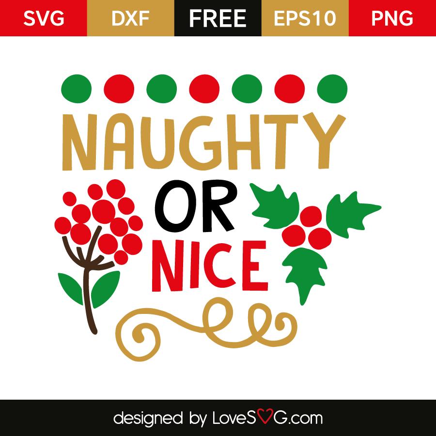 Naughty or Nice.
