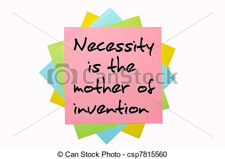 "Stock Photography of text "" Necessity is the mother of invention."