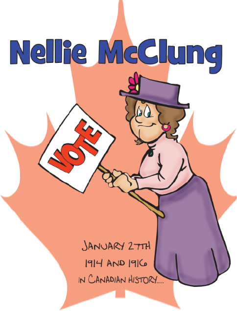 Canadian History for Kids: Nellie McClung.