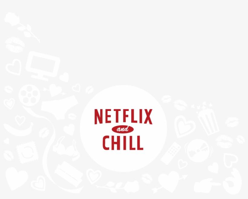 filter] Netflix & Chill.
