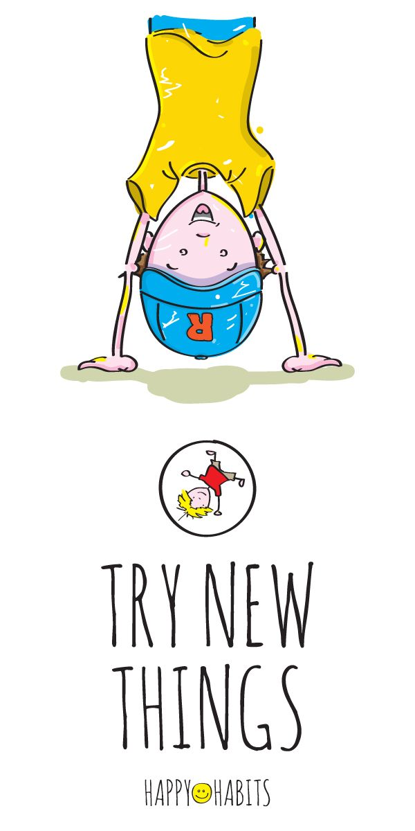 help kids practice the happy habit of TRYING NEW THINGS so.