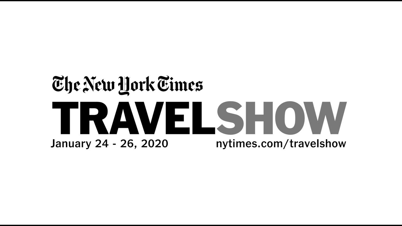 The New York Times Travel Show.