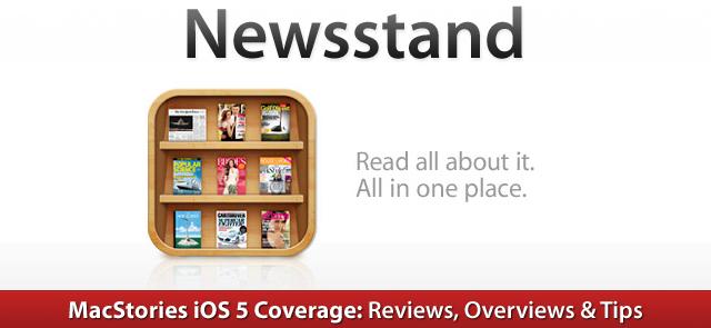iOS 5: Newsstand Overview.