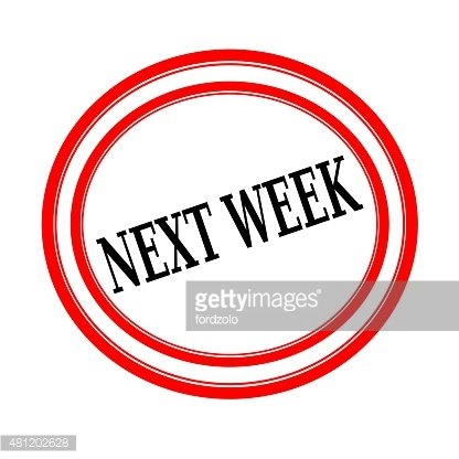 NEXT WEEK black stamp text on white backgroud Clipart Image.