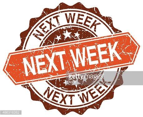 next week orange round grunge stamp on white Clipart Image.
