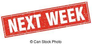 Next week Vector Clip Art EPS Images. 735 Next week clipart.