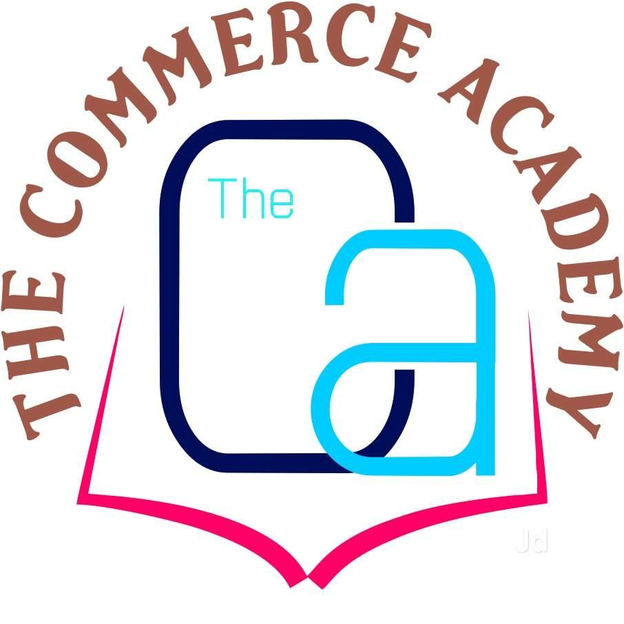 The Commerce Academy, Bhatpar Rani.
