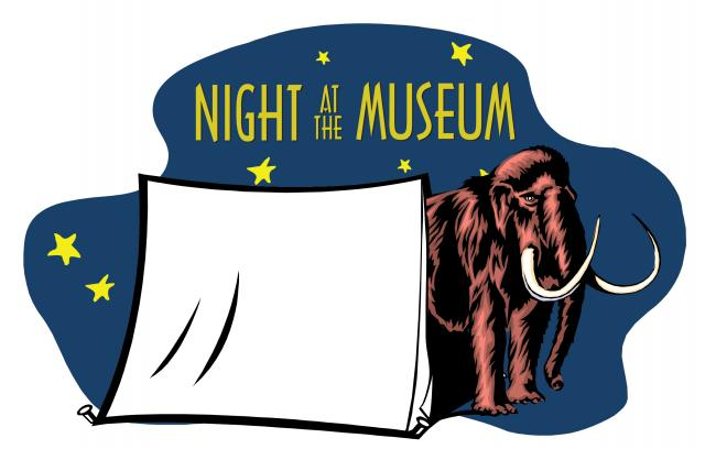 Night at the Museum Overnight.
