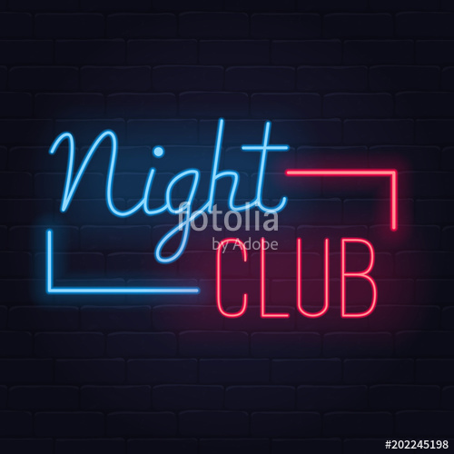 Night club neon sign. Night club logo, emblem. Light banner.