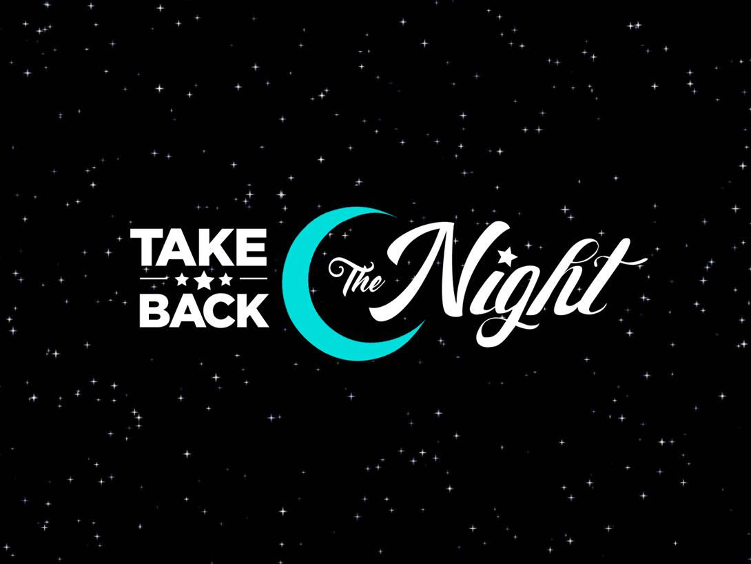 Take Back The Night.