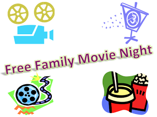 Free Family Movie Night.