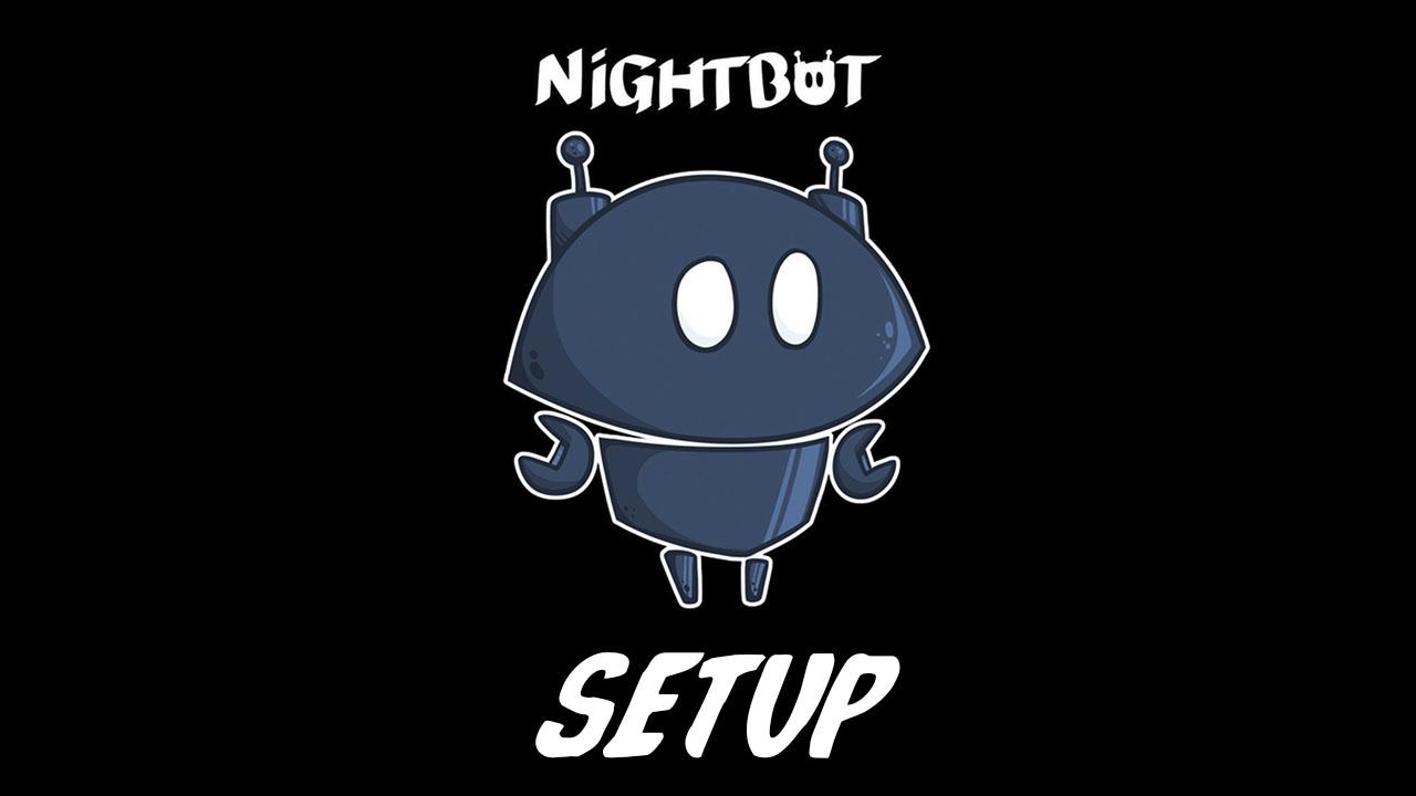 Nightbot Setup.