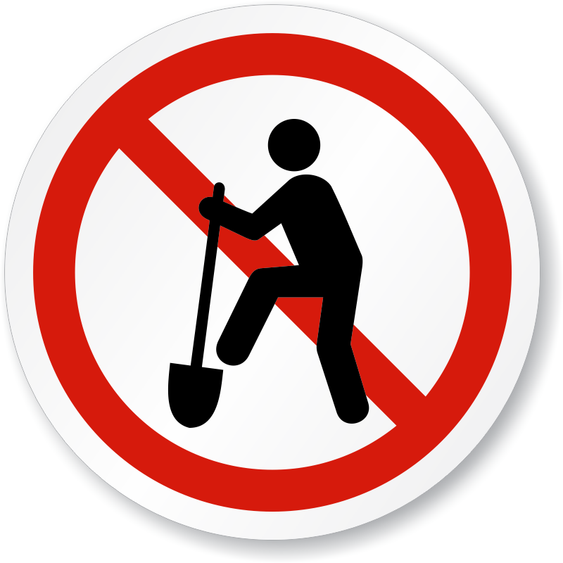No Digging Symbol.