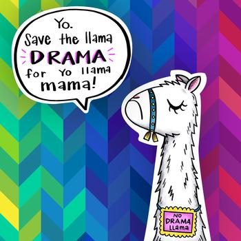 No Drama Llama.
