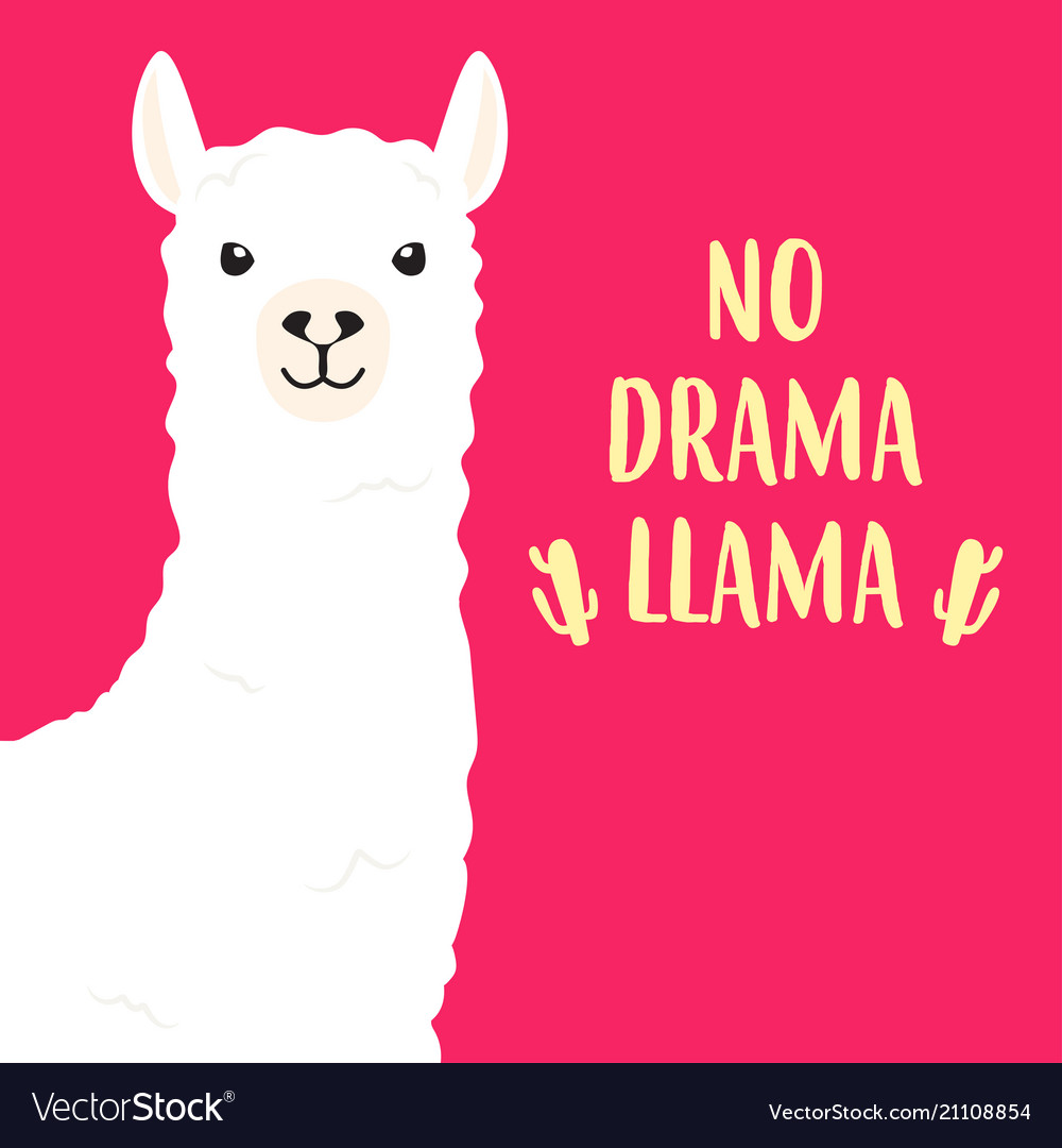 White llama with lettering no drama llama.