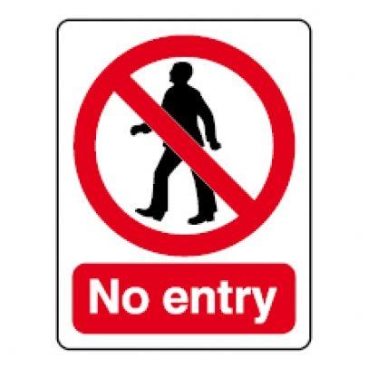 A No Entry Sign.