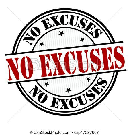 No excuses clipart 7 » Clipart Portal.
