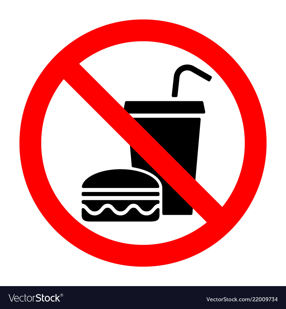 No food stop eat or drink prohibition sign.